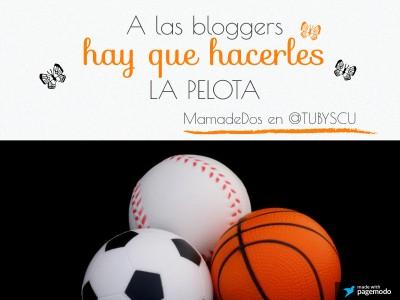 Haz la pelota a la blogger