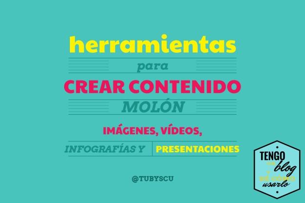herramientas para crear contenido molón: imágenes, vídeos, infografías y presentaciones