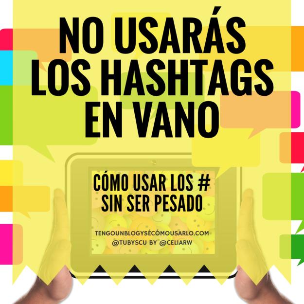 No usarás los hashtags en vano